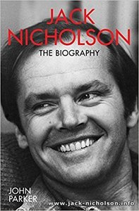 Jack Nicholson: The Biography