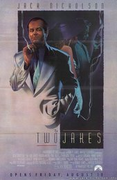 The Two Jakes (1990)