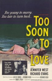 Too Soon to Love (1960)